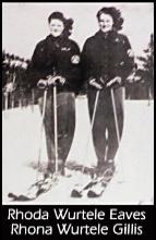 Rhoda Wurtele Eaves & Rhona Wurtele Gillis