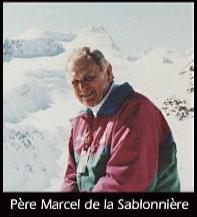 Père Marcel de la Sablonnière*